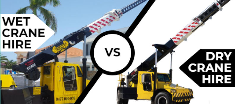 Wet Hire vs. Dry Hire | Crane Hire Brisbane
