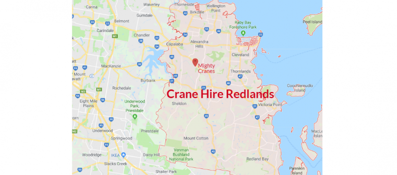 Crane Hire Redlands – Choose Mighty Cranes