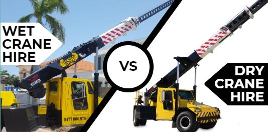 Wet Hire vs. Dry Hire | Crane Hire Brisbane