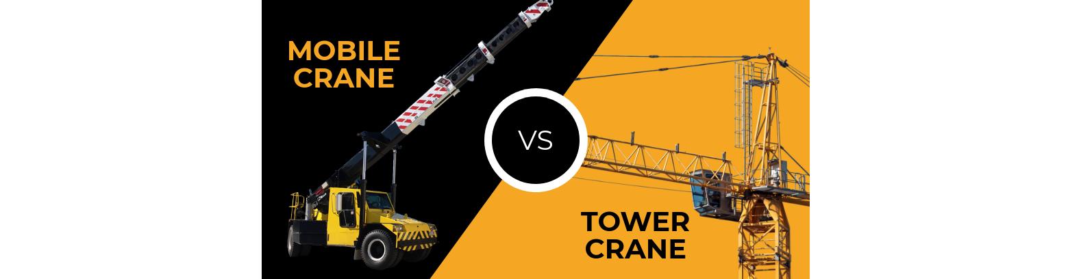 Mobile Crane Or Tower Crane?